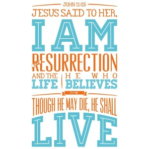 quot20-i-am-the-resurrection-and-the-life-wall-decal