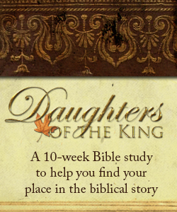 Daughers-of-the-King-a-study-for-women-coming-in-Sept